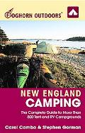 Foghorn Outdoors New England Camping The Complete Guide To More Than 800 Tent And Rv Campgro...