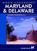 Moon Handbook Maryland & Delaware Including Washington, D.C