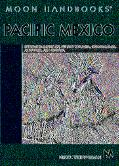 Moon Handbooks Pacific Mexico