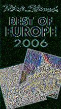 Rick Steves' Best of Europe 2006