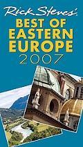 Rick Steves' 2007 Best of Eastern Europe