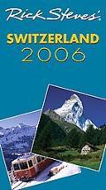 Rick Steve's 2006 Switzerland