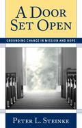 Door Set Open : Grounding Change in Mission and Hope