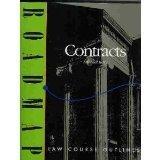 Contracts: Aspen Roadmap Law Course Outline (Aspen Roadmap Law Course Outlines)