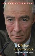 J. Robert Oppenheimer Theoretical Physicist, Atomic Pioneer