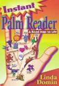 Instant Palm Reader A Roadmap to Life