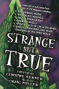 Strange but True A Collection of True Stories from the Files of Fate Magazine