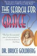 Search for Grace: The True Story of Murder and Reincarnation - Bruce Goldberg - Paperback