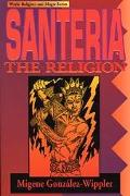 Santeria The Religion  Faith, Rites, Magic