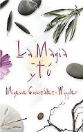 La Magia Y Tu / Magic and You