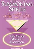 Summoning Spirits The Art of Magical Evocation