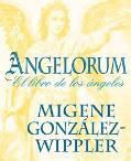 Angelorum El Libro De Los Angeles