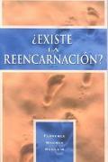 Existe LA Reencarnacion?