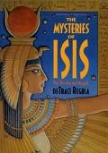 Mysteries of Isis Her Worship and Magick