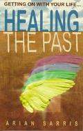 Healing the Past Getting on With Your Life