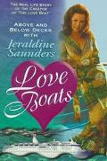 Love Boats Above and Below Decks With Jeraldine Saunders  The Real Life Story of the Creator...