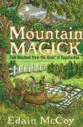 Mountain Magick - Edain McCoy - Paperback