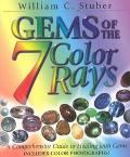 Gems of the 7 Color Rays A Comprehensive Guide to Healing With Gems