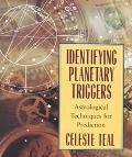 Identifying Planetary Triggers Astrological Techniques for Prediction