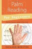 Palm Reading for Beginners: Find Your Future in the Palm of Your Hand (For Beginners (Llewel...