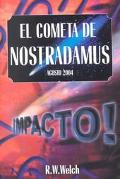 Cometa De Nostradamus Agosto 2004-Impacto