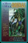 Tarot of the Orishas The Bi-Lingual English/Spanish Guide to All 77 Cards of the Orisha Taro...