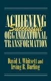 Achieving Successful Organizational Transformation