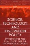 Science, Technology, and Innovation Policy: Opportunities and Challenges for the Knowledge E...