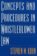 Concepts and Procedures in Whistleblower Law