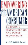 Empowering the American Consumer Corporate Responsiveness and Market Profitability