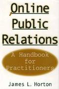 Online Public Relations A Handbook for Practitioners