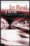 In Real Time Managing the New Supply Chain