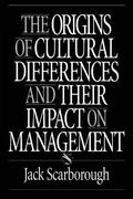 Origins of Cultural Differences and Their Impact on Management