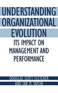 Understanding Organizational Evolution Its Impact on Management and Performance
