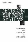 Decision Support Systems Concepts and Resources for Managers