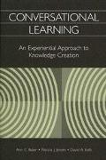 Conversational Learning An Experiential Approach to Knowledge Creation
