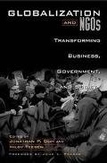 Globalization and Ngos Transforming Business, Government, and Society
