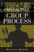 Managing Group Process