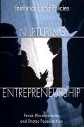 Nurturing Entrepreneurship Institutions and Policies