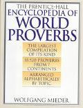 Prentice-Hall Encyclopedia of World Proverbs
