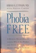 Phobia Free Medical Breakthrough Linking 90% of All Phobias and Panic Attacks to a Hidden Ph...