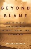 Beyond Blame - Jeffrey Kottler - Hardcover - Special Value