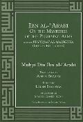 Ibn Al-Arabi on the Mysteries of the Purifying Alms from the Futuhat Al-Makkiyya (Meccan Rev...