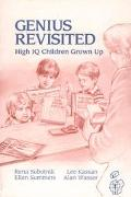 Genius Revisited High IQ Children Grown Up