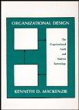 Organizational Design: The Organizational Audit and Analysis Technology