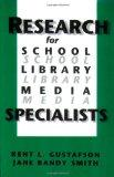 Research for School Library Media Specialists (Contemporary Studies in Information Managemen...