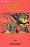 Hundred Languages of Children The Reggio Emilia Approach-Advanced Reflections