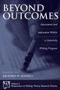 Beyond Outcomes Assessment and Instruction Within a University Writing Program