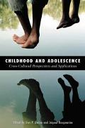 Childhood and Adolescence Cross-Cultural Perspectives and Applications
