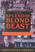 Splendid Blond Beast Money, Law, and Genocide in the Twentieth Century